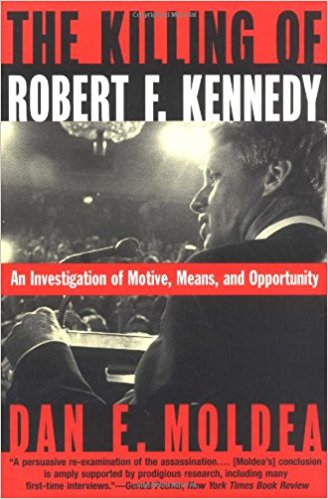 the killing of robert f kennedy - dan moldea