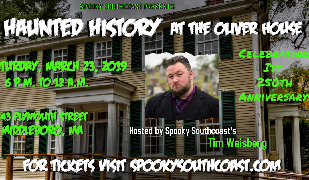 Haunted History at the Oliver House